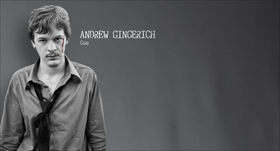 Andrew Gingerich: Gus